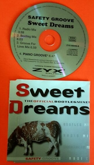 "Safety Groove ""Sweet Dreams"""